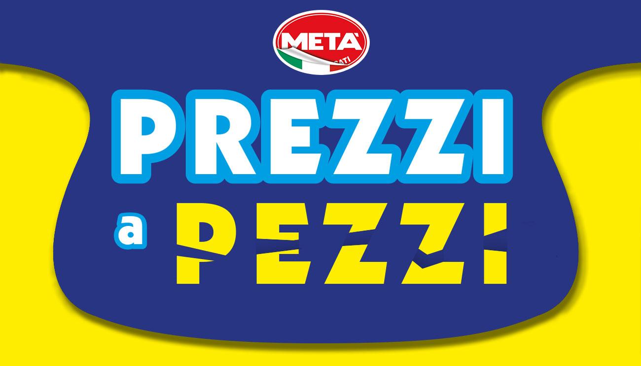 Metà - Prezzi a Pezzi