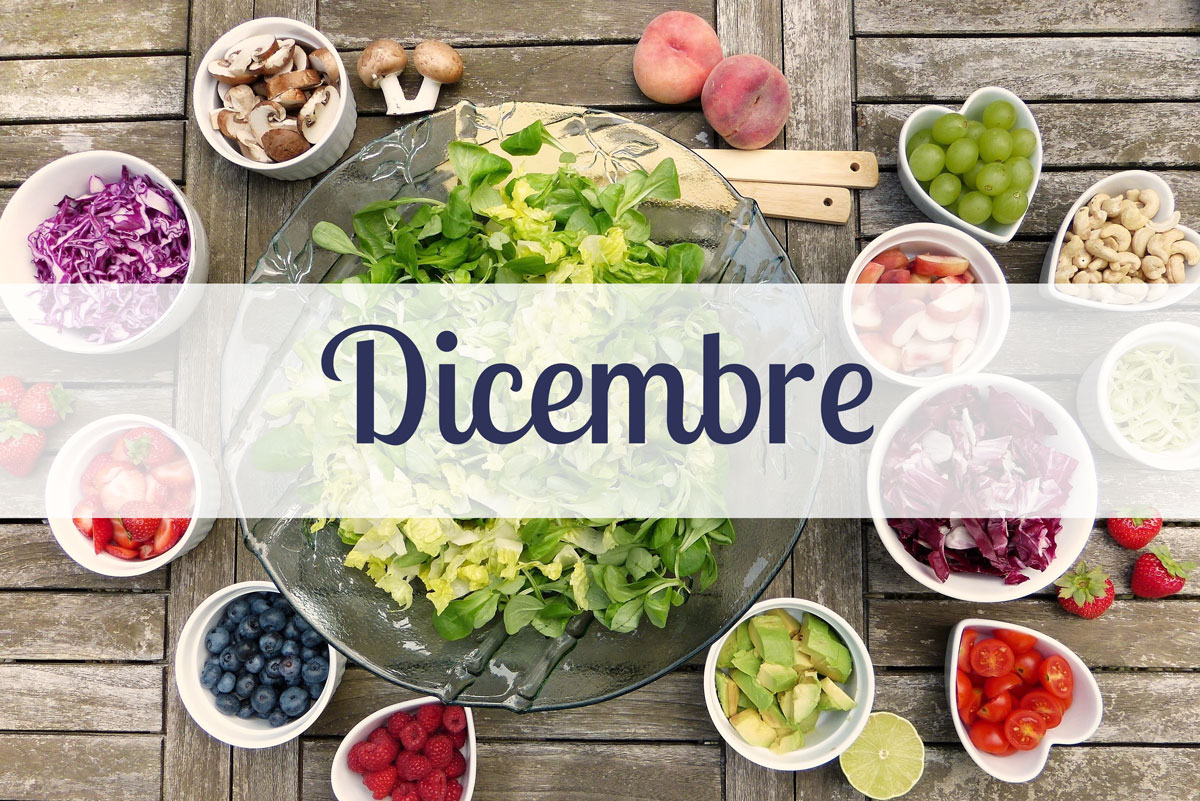 Frutta e Verdura di stagione per il mese di Dicembre
